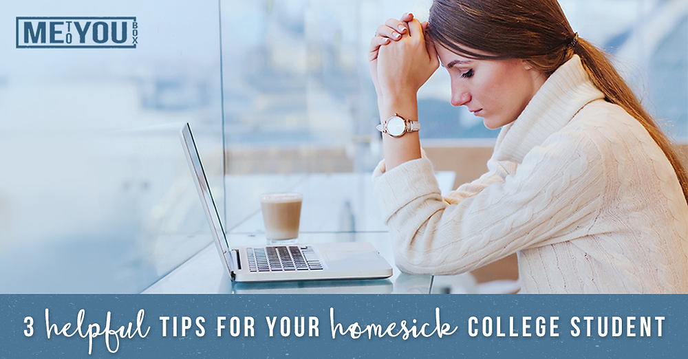 3 Helpful Tips for Your Homesick College Student