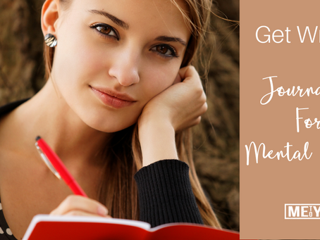 Get Writing! Journaling For Mental Health
