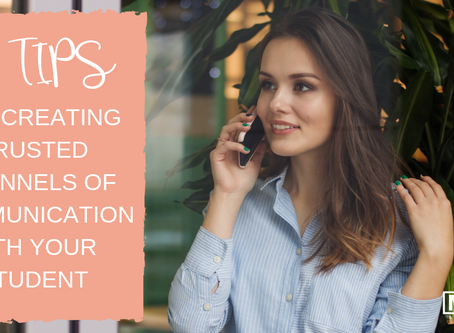 10 Tips For Creating Trusted Channels Of Communication With Your Student