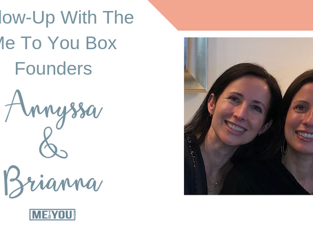 Follow-Up With The Founders, Annyssa Cantor & Brianna Ricks