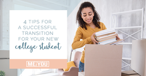 4 Tips for a Successful Transition for Your New College Student