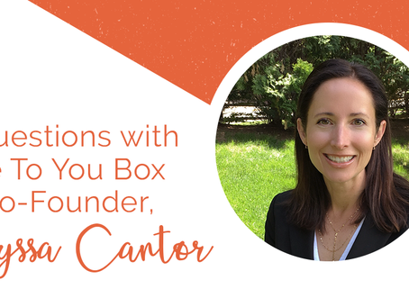 5 Questions with Me To You Box Co-Founder, Annyssa Cantor