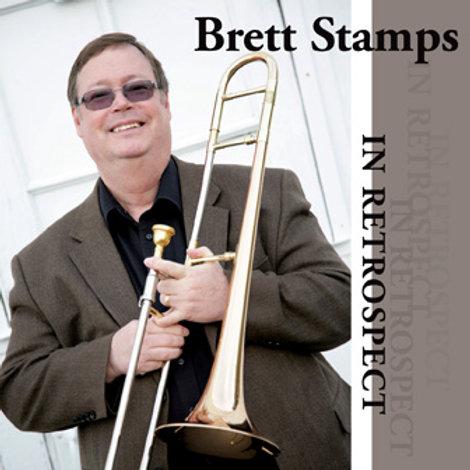Brett Stamps - In Retrospect