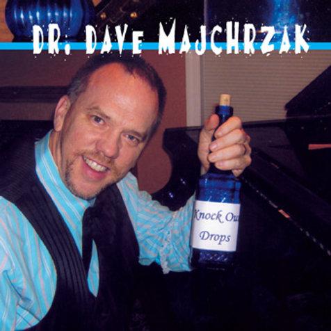 Dr. Dave Majchrzak - Knock Out Drops