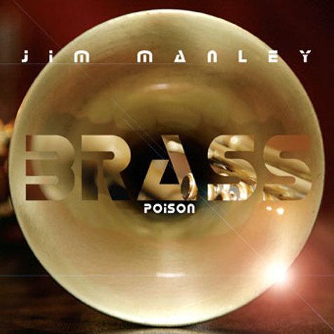 Jim Manley - Brass Poison
