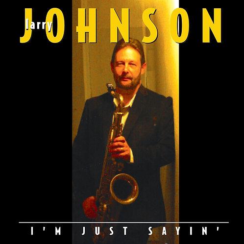 Larry Johnson - I'm Just Sayin'