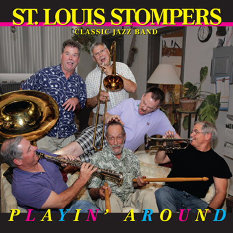 St. Louis Stompers - Playin' Around