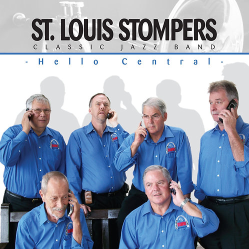 St. Louis Stompers - Hello Central