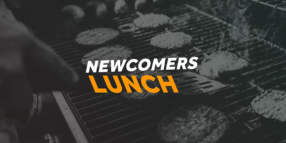 Newcomers Lunch