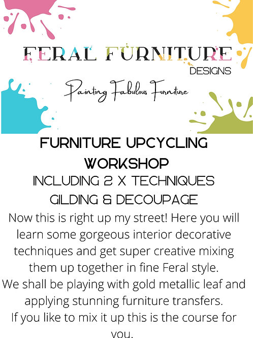 Feral Furniture Upcycling Workshop -  Gilding & Decoupage- Saturday 24th July