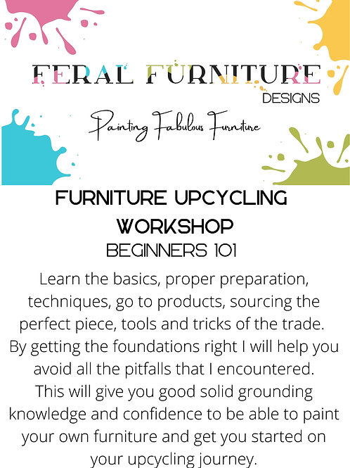 Feral Furniture Upcycling & Beginners 101 Furniture Painting Monday 9th August