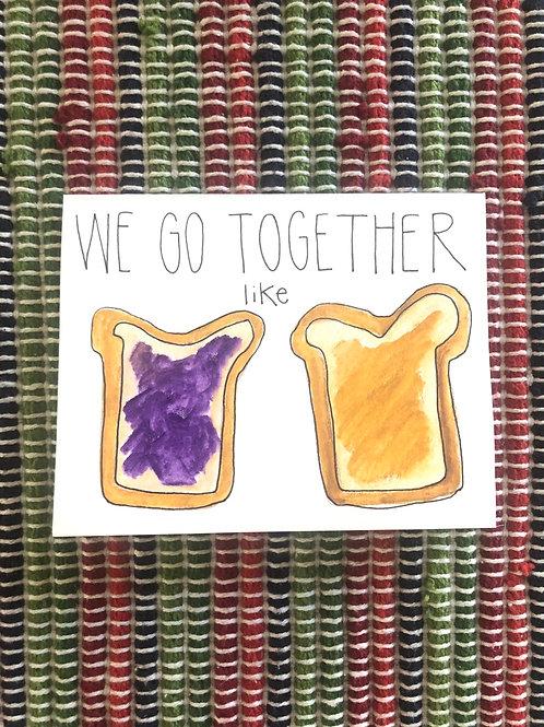You Go Together Like Card