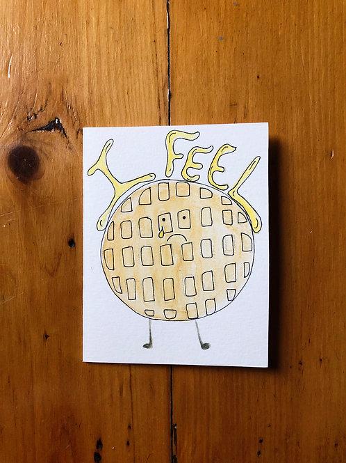 I Feel Waffle Card