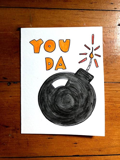 You Da Bomb Card