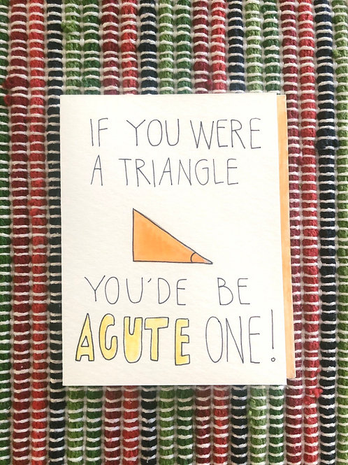 You'd be Acute One Card
