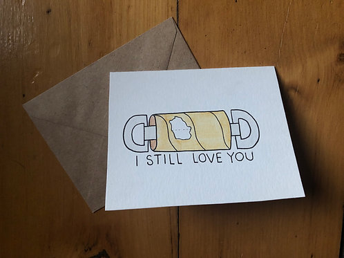 I Still Love You Card
