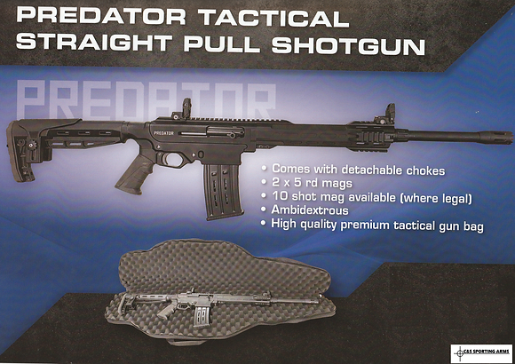 PREDATOR TACTICAL  STRAIGHT PULL 12GA SHOT GUN