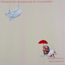 whose errors compensate