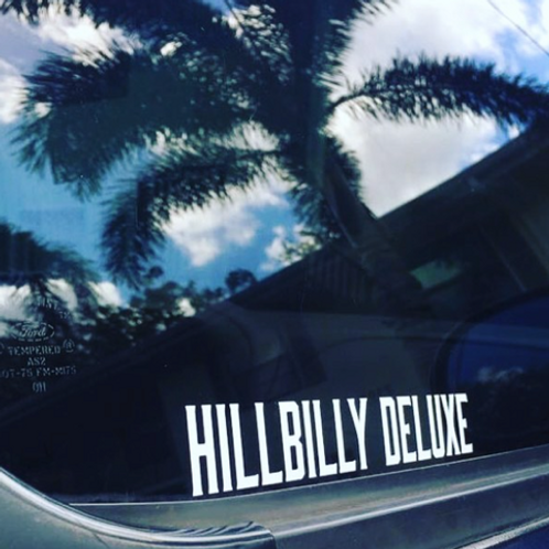 HILLBILLY DELUXE 7.5 INCH WINDOW DECAL