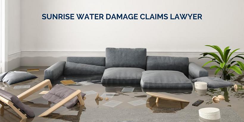 sunrise-water-damage-claims-lawyer (1).p
