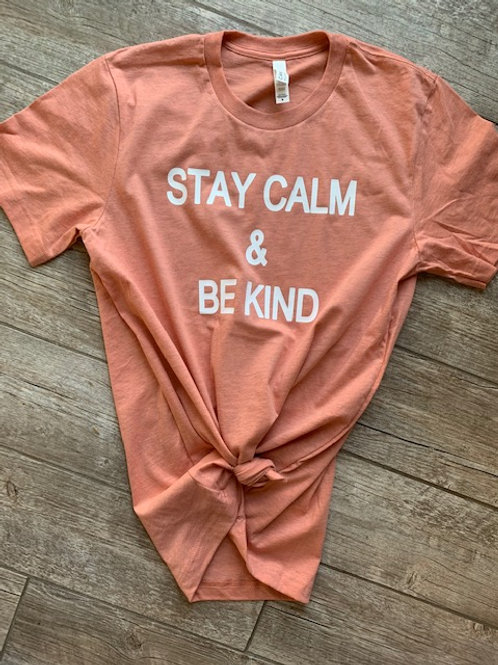 Stay Calm & Be Kind