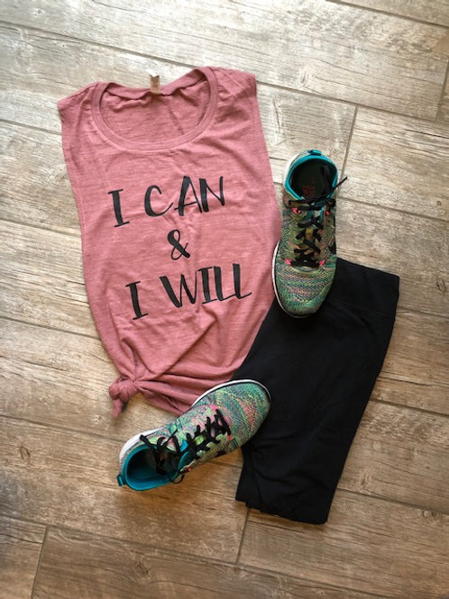 I Can & I Will Muscle Tank