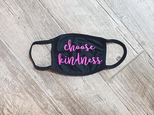 Choose Kindness mask