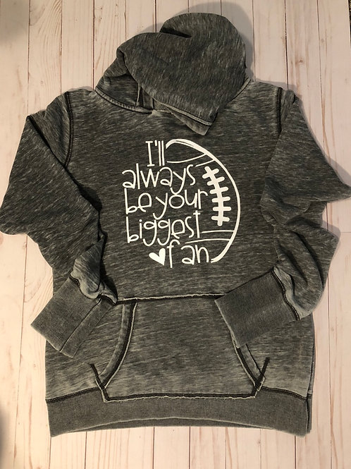 I'll Always Be Your Biggest Fan (Football)