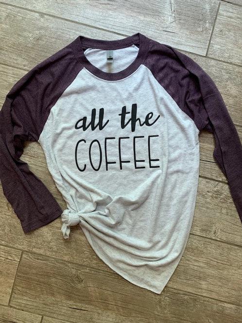 All the Coffee Raglan