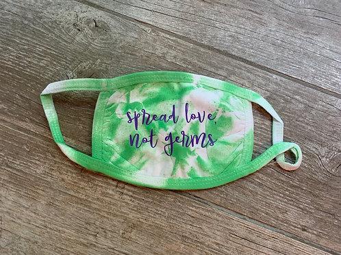 Spread Love, Not Germs Tie Dye