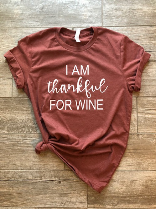I am thankful for wine