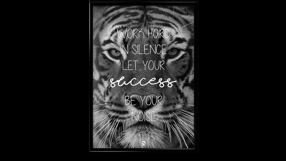 Let your succes be your noise - plakat