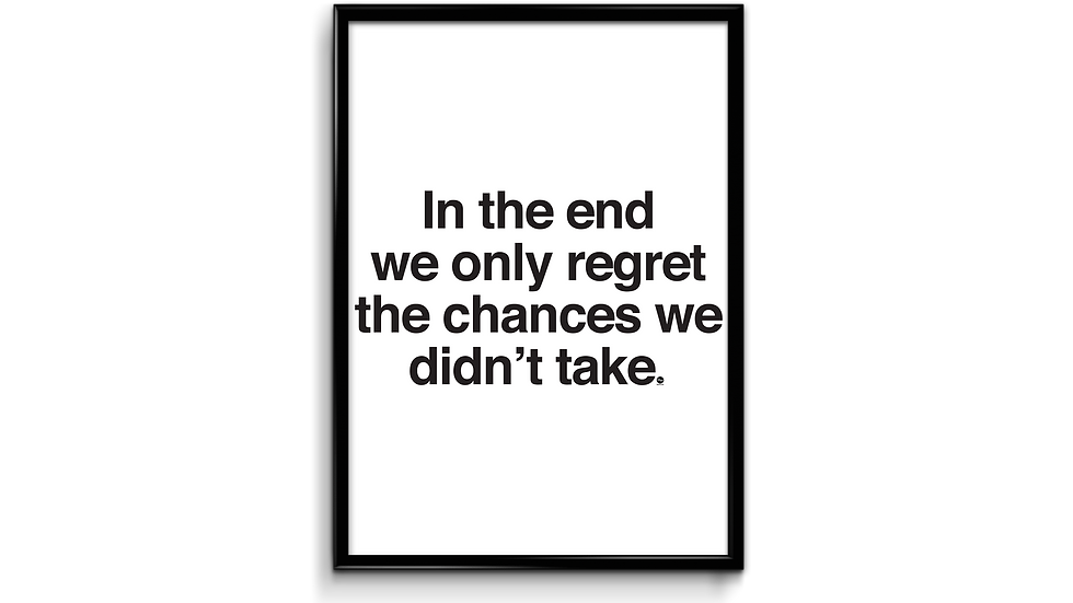 The chances we didn't take - plakat