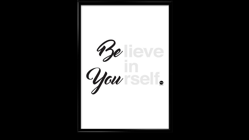 Believe in yourself - plakat
