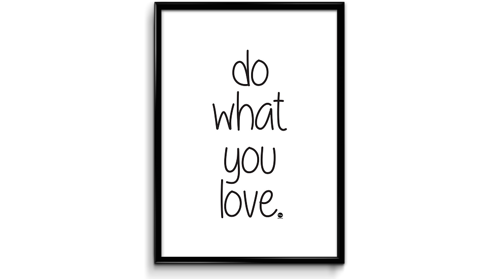 Do what you love plakat