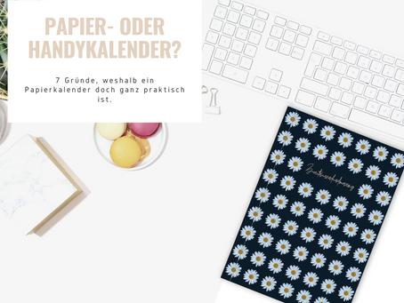 Ein Papierkalender zu Zeiten von Planungs-Apps?