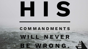 His commandments are never wrong.