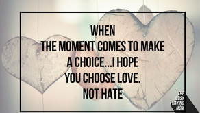 Choose love in every situation