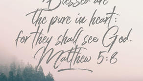Blessed are the pure at heart.