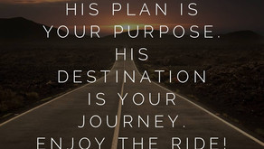 His plan is your purpose.