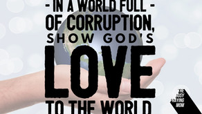 Show God's love, in a Godless world.