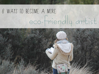 8 Ways to Become a More Eco-Friendly Artist