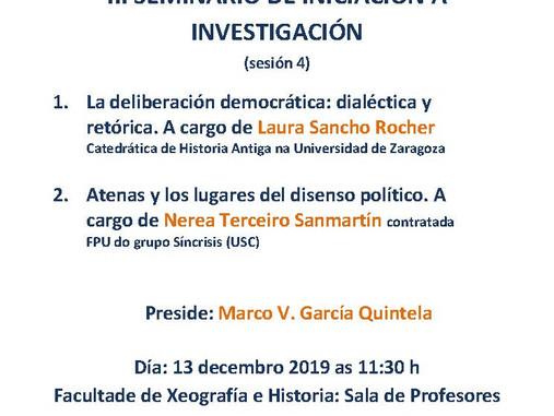 3er Seminario de Investigación do grupo Síncrisis: La deliberación democrática: dialéctica y retóric