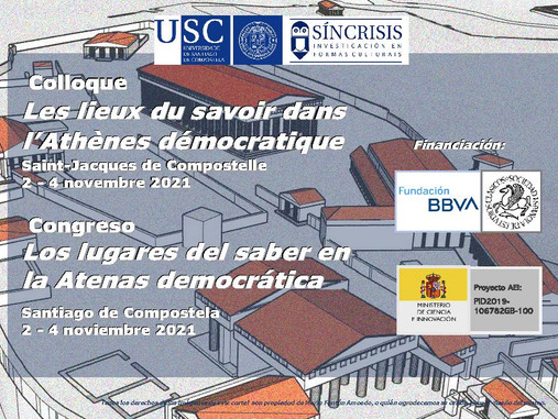 Congreso Los lugares del saber en la Atenas democrática (Compostela, 2 - 4 noviembre de 2021)