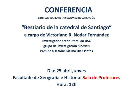 Seminario de Iniciación á investigación:  Bestiario de la catedral de Santiago (Santiago de Composte