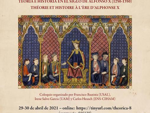 Coloquio Theorica. Teoría e historia en el siglo de Alfonso X (1250-1350)