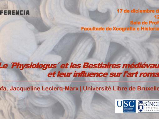 Conferencia: Le ´Physiologus´et les Bestiaires médiévaux et leur influence sur l'art roman (San