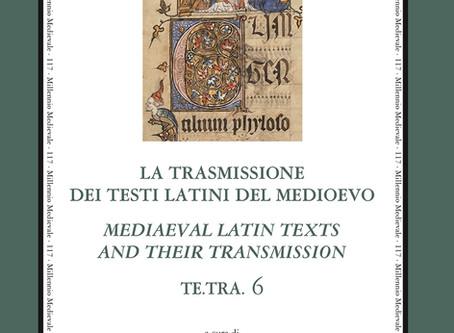 La trasmissione dei testi latini del Medioevo. Mediaeval Latin Texts and their Transmission