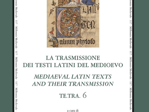 La trasmissione dei testi latini del Medioevo. Mediaeval Latin Texts and their Transmission