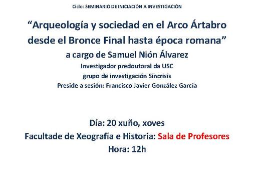 Seminario de iniciación á investigación:  Arqueología y sociedad en el Arco Ártabro desde el Bronce